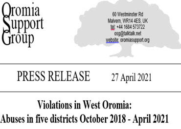 Violations in West Oromia: Abuses in five districts October 2018 - April 2021